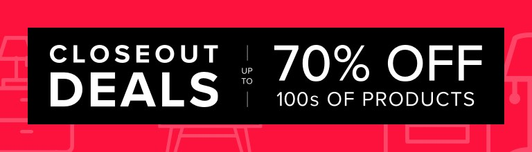 Closeout Deals up to 70% OFF 100s of Products.